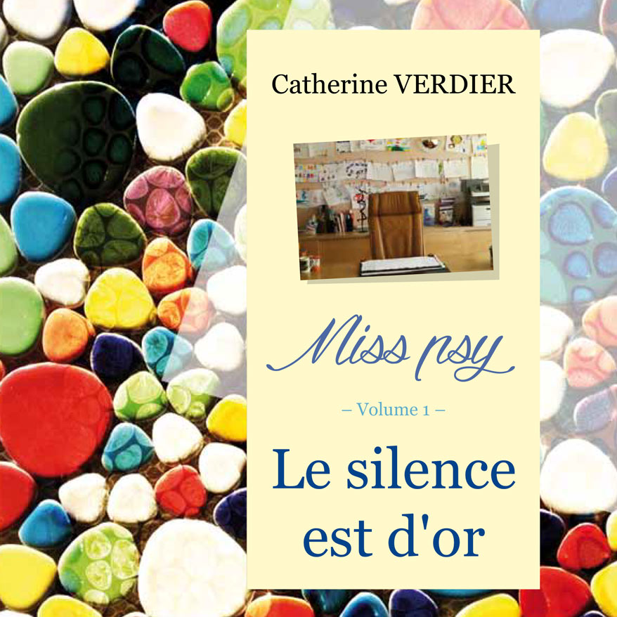 Miss psy (volume 1) – Le silence est d'or